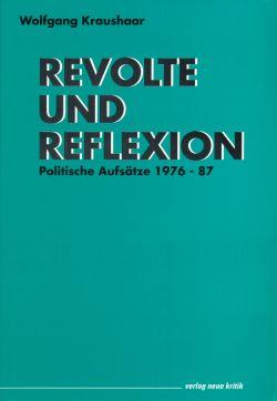Revolte und Reflexion