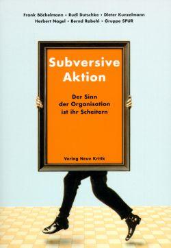 Subversive Aktion